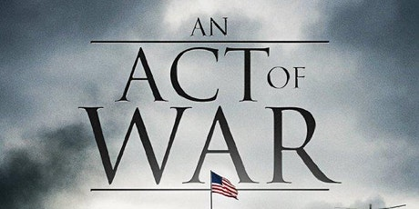 Art is Alive Film Festival Feature Film Screening #5 -  Act of War tickets