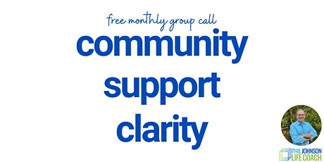 Free Group Call - Community, Support & Clarity tickets