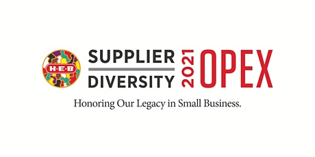 H-E-B  Supplier Diversity 2021 Opportunity Exchange tickets