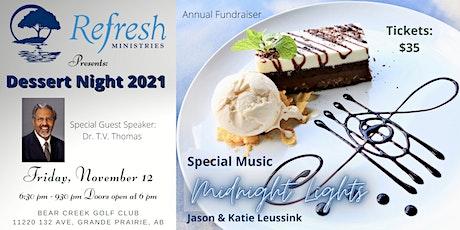 2021 Dessert Night Annual Fundraiser tickets