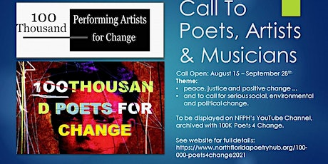 CALL TO POETS/ARTISTS/MUSICIANS:   100K Poets 4 Change Recorded Performance tickets