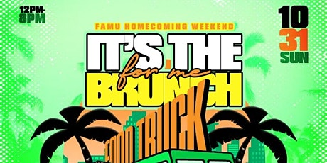 Its The Brunch For Me: FAMU Homecoming Food Truck Edition tickets