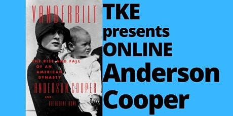 Anderson Cooper | Vanderbilt: The Rise and Fall of an American Dynasty tickets
