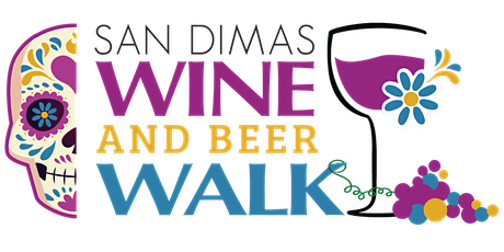 San Dimas Wine & Beer Walk 2021 tickets