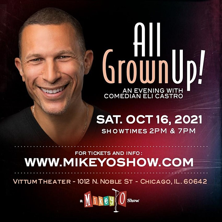 All Grown Up!  with Comedian Eli Castro image