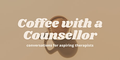 Speaker Series: Coffee with a Counsellor biljetter