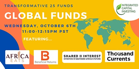 Transformative 25 Funds - Global Funds Webinar tickets