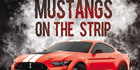 Mustangs On The Strip 2021 tickets