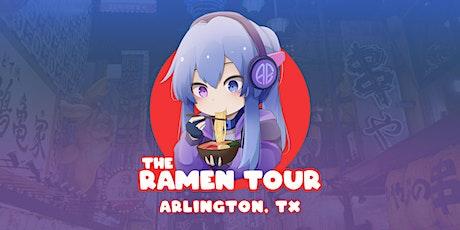 Anime Escape Festival Presents: The Ramen Tour (Arlington, Texas) tickets