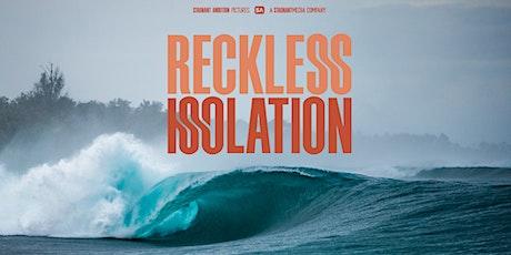 Reckless Isolation Tour: Santa Cruz, CA tickets