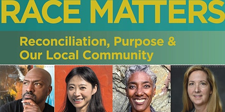 Race Matters: Reconciliation, Purpose & Our Local Community tickets