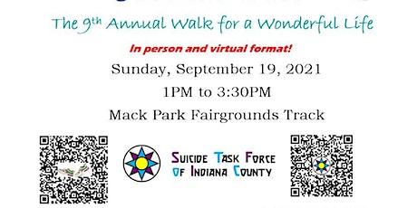 9th Annual Walk for a Wonderful Life tickets