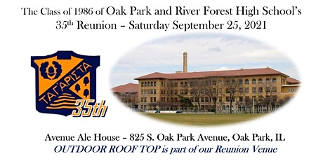 Oak Park and River Forest High School Class of 1986 35th Reunion tickets