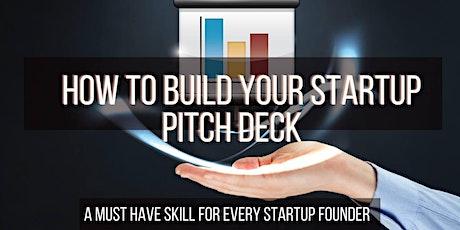 How to Build Your Startup Pitch Deck  - Online Workshop biglietti