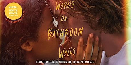 Words on Bathroom Walls - Film Screening tickets