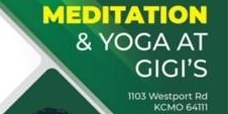 Meditation and Yoga at Gigi's tickets