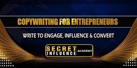 Copywriting for Entrepreneurs - Inform, Influence & Convert tickets