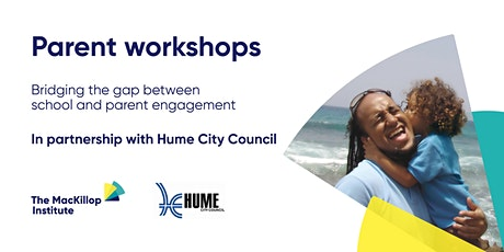 Parent workshop in partnership with Hume City Council tickets