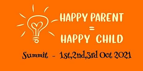Happy Parent = Happy Child Summit tickets