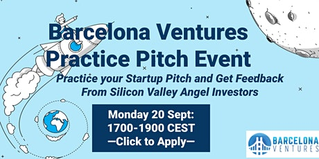 Barcelona Ventures Practice Pitch Event #2 + Ask Us Anything tickets