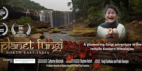 'PLANET FUNGI' FILM SCREENING + Q&A + MYCO-SOCIAL tickets