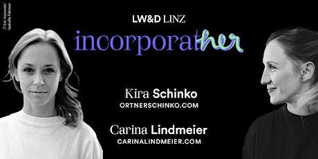 incorporatHER – LW&D zu Besuch in Linz Tickets