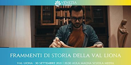 Frammenti di storia della Val Liona, conferenza con  G. Florio (Unipd) biglietti