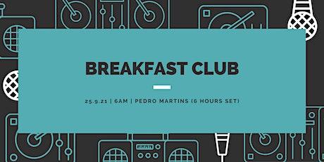 Breakfast Club bilhetes