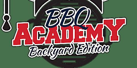 BBQ ACADEMY Backyard Edition  10/24/21 tickets