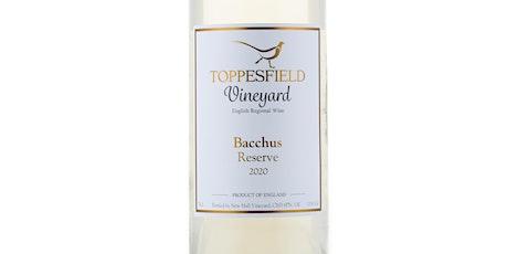 Wine Tasting with Award Winning Toppesfield Vineya tickets