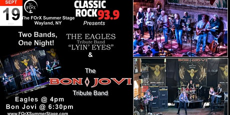Bon Jovi  & Eagles Tribute Band Event , The FOrX Summer Stage Wayland. NY tickets