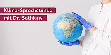 Klima-Sprechstunde mit Dr. Bathiany Tickets
