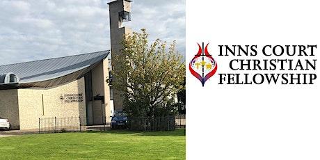 Inns Court Christian Fellowship, Sunday Worship Service tickets