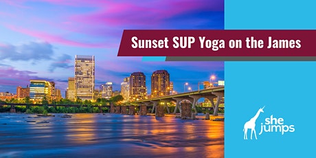 SheJumps Sunset SUP Yoga on the James tickets