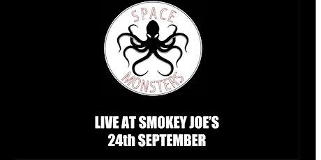 Space Monsters Live at Smokey Joe's Cheltenham tickets