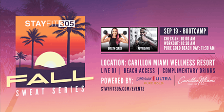 STAY FIT 305: Fall Sweat Series - Bootcamp tickets
