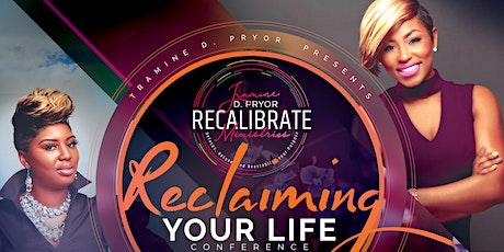 Recalibrate & Reclaim Your Life Conference tickets
