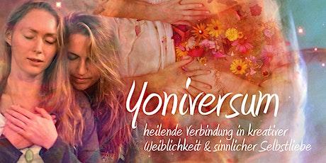 YONIVERSUM: verbunden in kreativer Weiblichkeit & sinnlicher Selbstliebe tickets