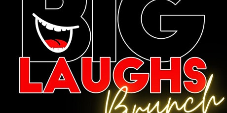 Big Laughs Brunch tickets