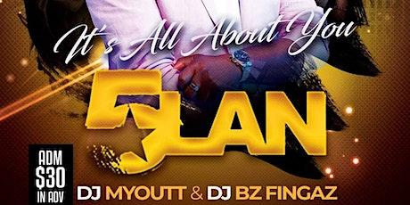 5 LAN /DJ MYOUTT/DJ BZ FINGAZ tickets