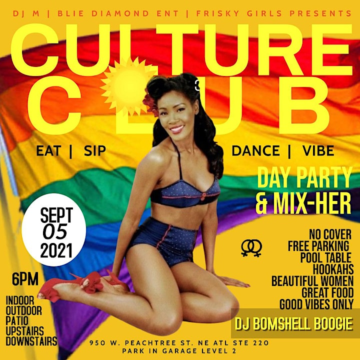 TXT 678-698-2354  FOR TABLES -ATL PRIDE EDITION OF CULTURE CLUB DAY MIX-HER image