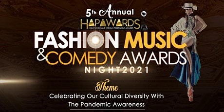 5th Annual HAPA Fashion, Music, & Comedy Awards Show tickets