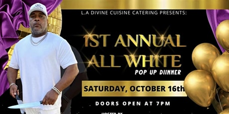 1st Annual All White Pop-Up Dinner tickets