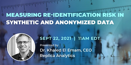 Measuring Re-identification Risk in Synthetic and Anonymized Data tickets