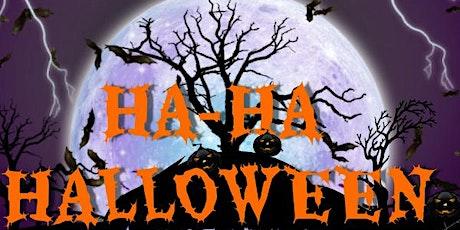 The Ha-Ha Halloween Comedy Showcase 2021!! tickets