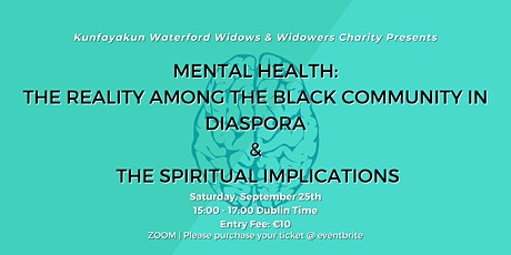 Mental Health: Among the Black Community & The Spiritual Implications tickets