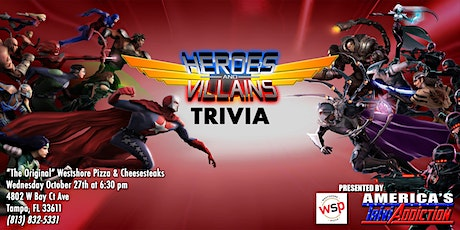 HEROES AND VILLIANS THEMED TRIVIA - ONE TICKET PER ATTENDEE tickets