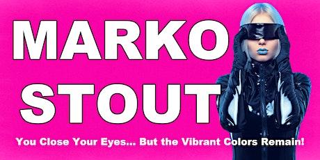 Marko Stout Exhibition (Opening Night): Brooklyn Fall 2021 tickets