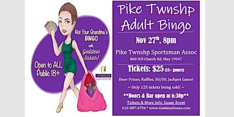 Pike Township Sportsmen's Assoc. ADULT BINGO tickets