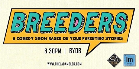 BREEDERS: A comedy show based on your parenting stories tickets